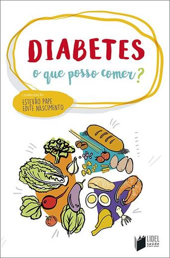 DIABETES - O Que Posso Comer?