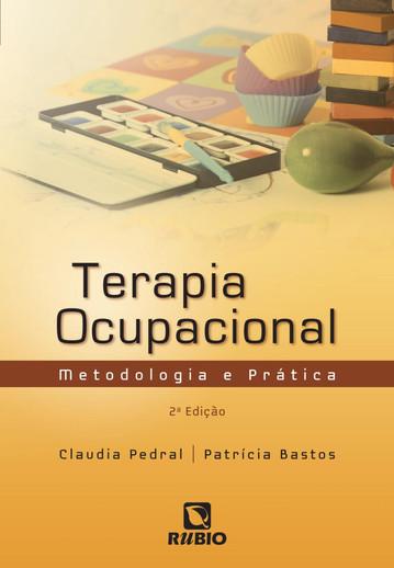 Terapia Ocupacional - Metodologias e prá