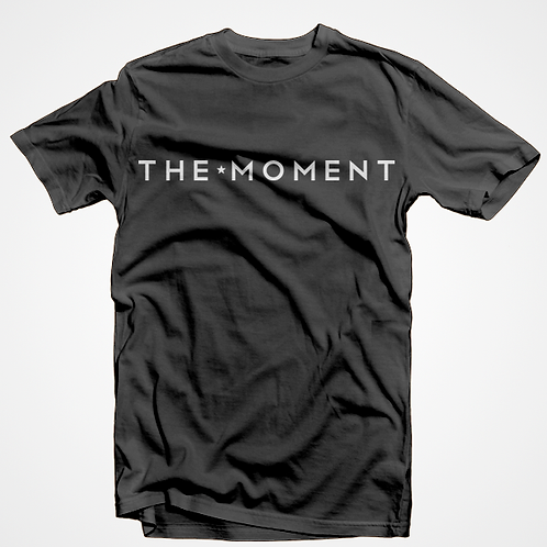 The Moment - T-Shirt