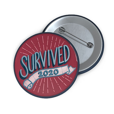Survived 2020 Red Pin Buttons