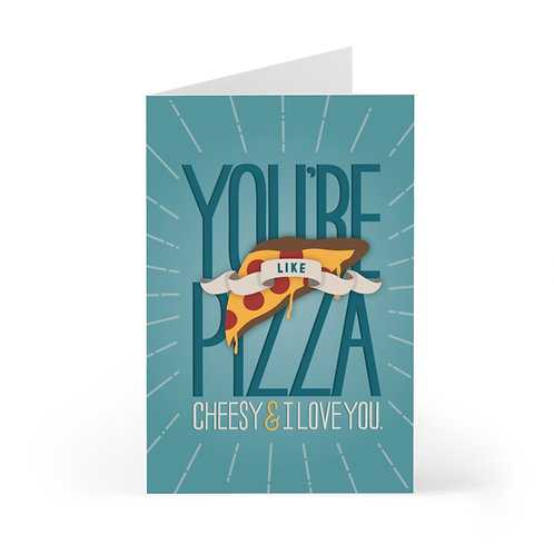 You're Pizza Greeting Card Pack