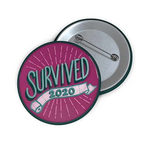 Survived 2020 Pink Pin Buttons