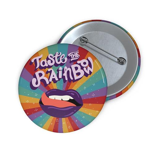 Taste the Rainbow Pin Buttons