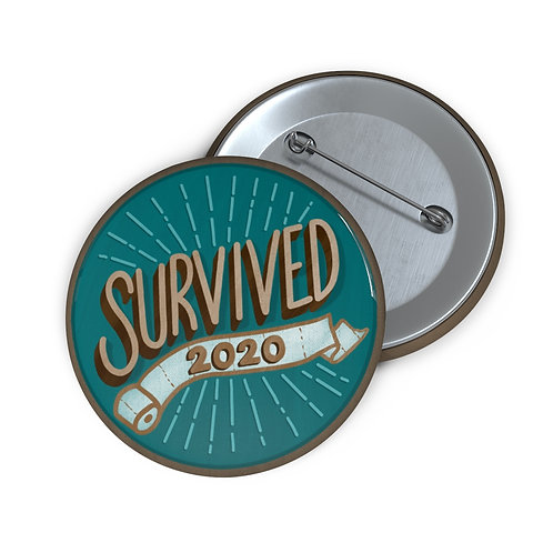 Survived 2020 Teal Pin Buttons