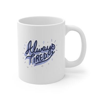 Always Tired Color Mug