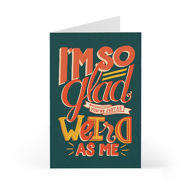 Glad You're Weird Greeting Card Pack