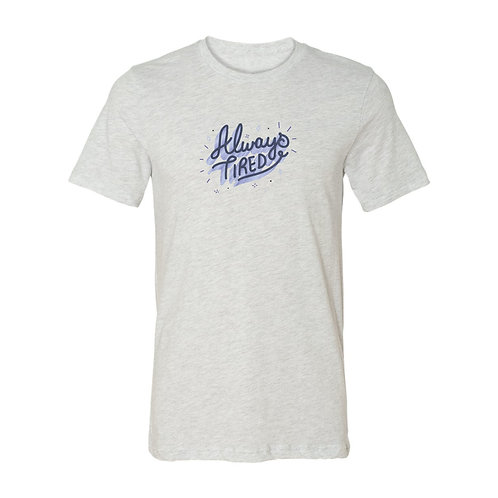 Always Tired Color Graphic Tee