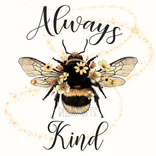 Always Bee Kind