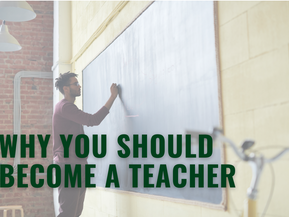 Why you should become a teacher