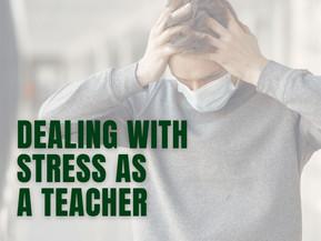 Dealing with stress as a teacher