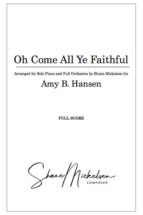 Oh Come All Ye Faithful - Solo Piano and Full Orchestra - Score and Parts