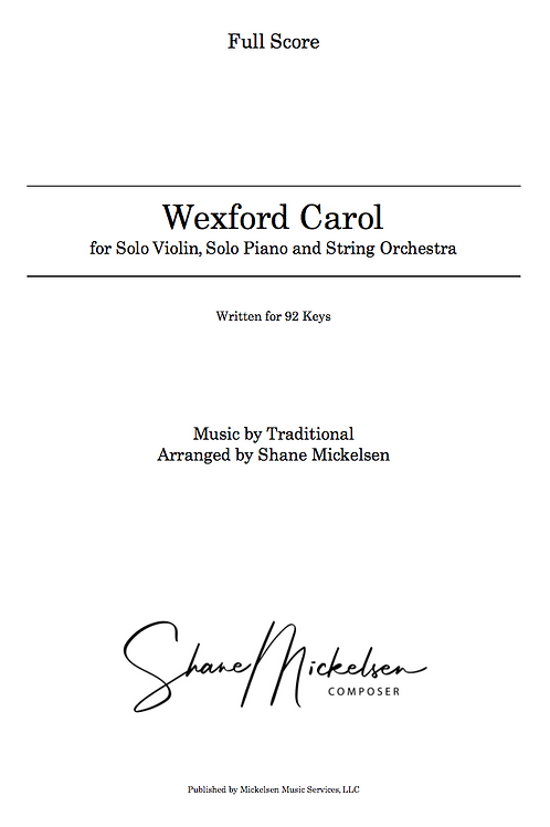 Wexford Carol - 92 Keys | String Orchestra and Solo Violin - Score an