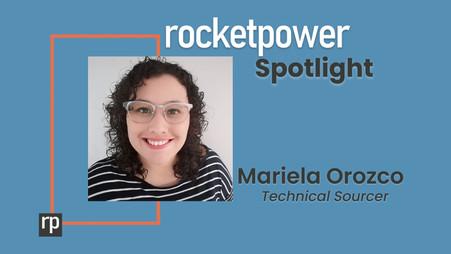 RocketPower Spotlight: Mariela Orozco