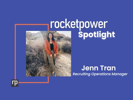 RocketPower Spotlight: Jennifer Tran
