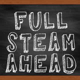 full steam ahead sign close.png