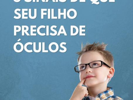 5 Sinais de que seu filho precisa óculos 🧒