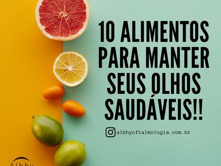 10 itens que não podem faltar na sua alimentação para manter os olhos saudáveis
