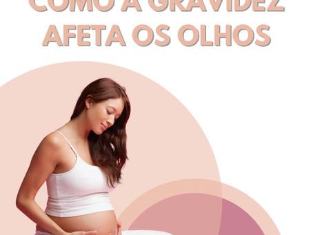 Como a gravidez afeta os olhos