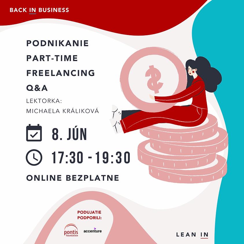 Podnikanie, part-time, freelancing + hosť: právnička a Q&A