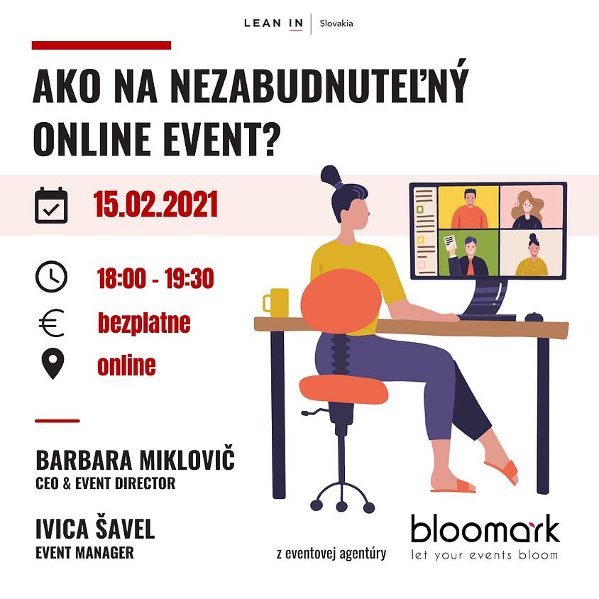 Ako na nezabudnuteľný online event?