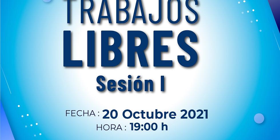 Trabajos Libres | Sesión l