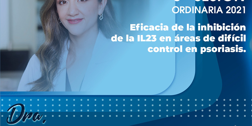 6º Sesión mensual   Psoriasis por Dra. Paola Cardenas