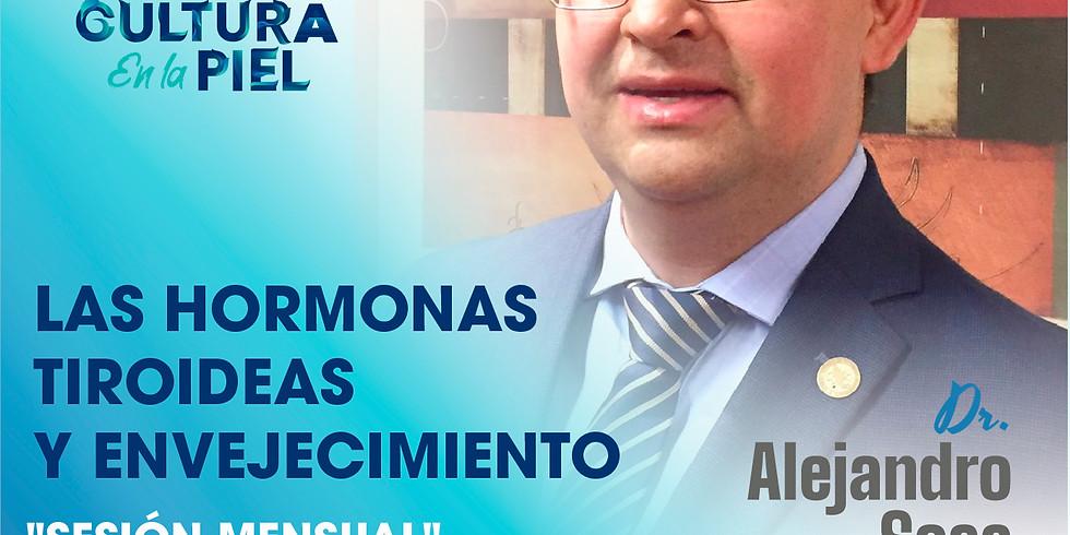 4ta Sesión mensual | Las hormonas tiroideas por Dr. Alejandro Sosa Caballero