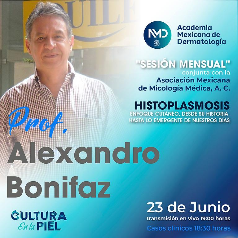 5ta sesión mensual | Histoplasmosis por Prof. Alexandro Bonifaz