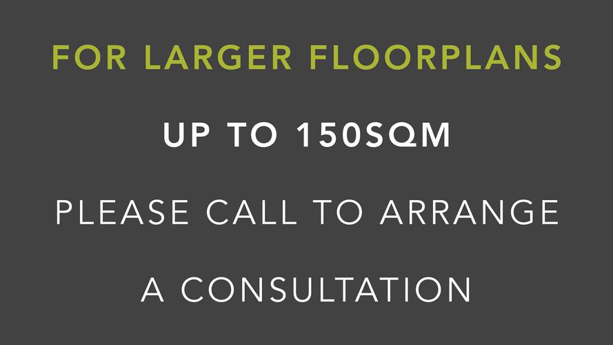 Larger floorplans