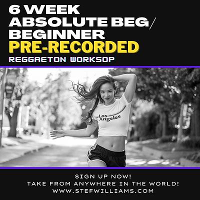 6 Week Absolute Beginner/Beginner Reggaetón Workshop (Pre-Recorded)
