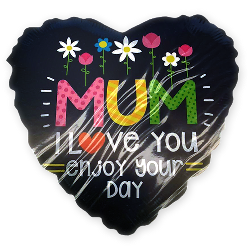 Mum I Love You, Enjoy your Day