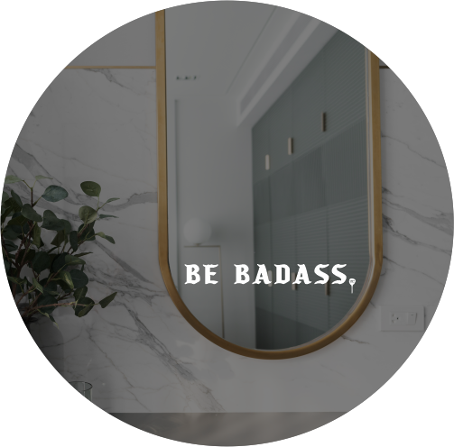 """DAILY INSPO DECAL   """"Be badass"""""""