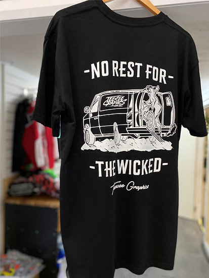 NO REST FOR THE WICKED -  TEE