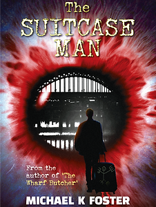 The Suitcase Man by Michael K. Foster