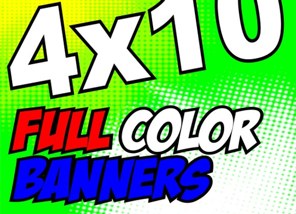 4x10 FULL COLOR BANNER