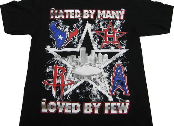 Hated By Many Texans T-shirt
