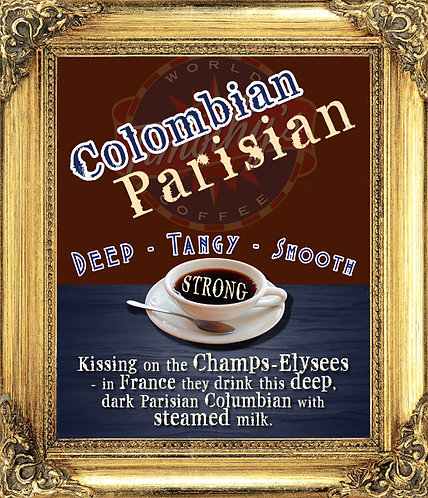 Columbian Parisian - DARK ROAST