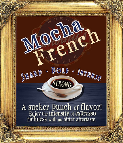 Mocha French - DARK ROAST