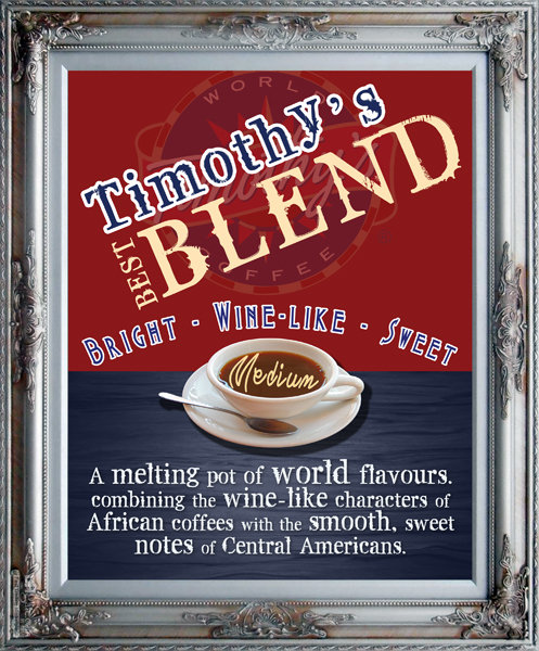 Timothy's Best Blend - MEDIUM ROAST