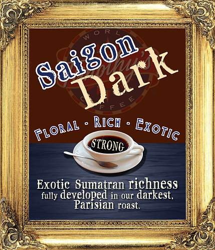 Saigon Dark - DARK ROAST