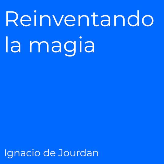 reinventando la magia.jpg