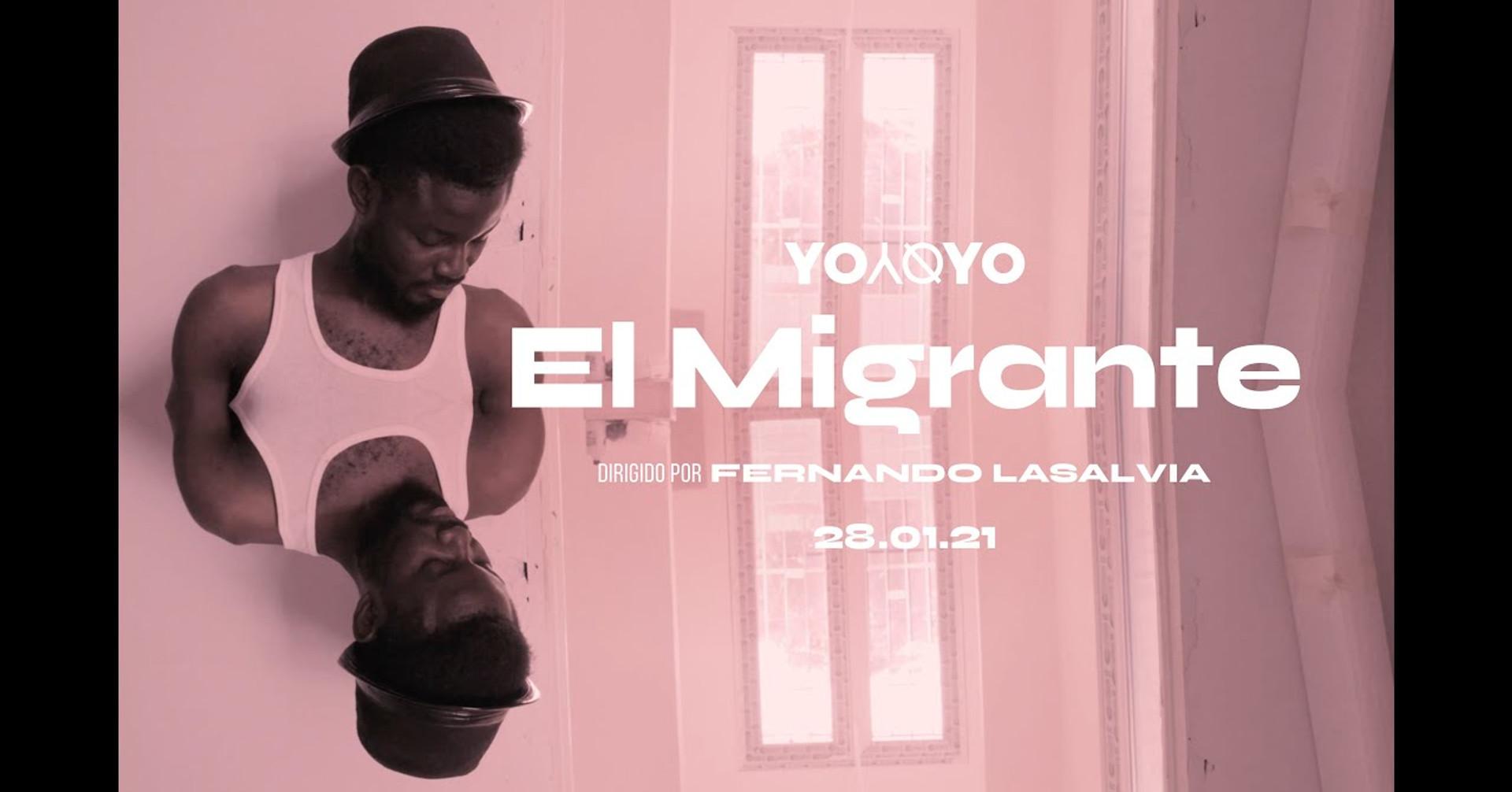 Yoyoyo - El Migrante