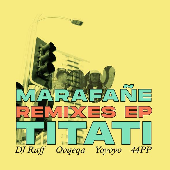 Carlomarco - Marafañe / Titati Remixes