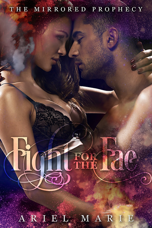 Fight for the Fae (The Mirrored Prophecy 2)