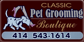 Classic Pet Grooming Boutique - West Allis, WI (dog and cat grooming)
