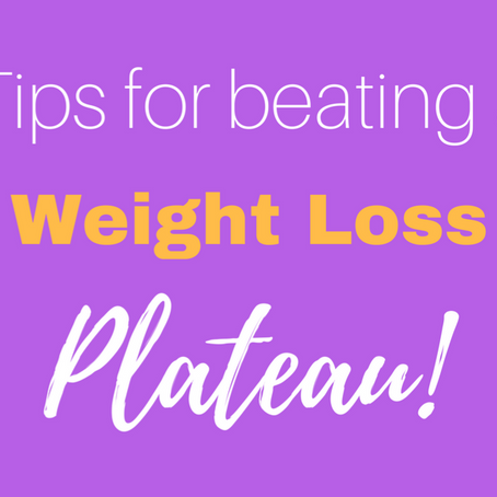 How to get through a Weight Loss Plateau