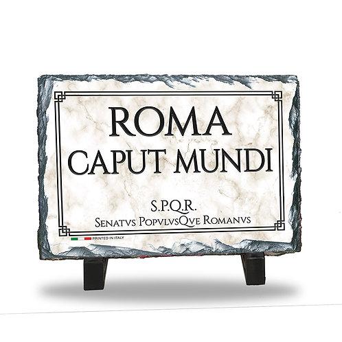 """Quadretto in Ardesia da tavolo """"Frase Storica di Roma"""""""