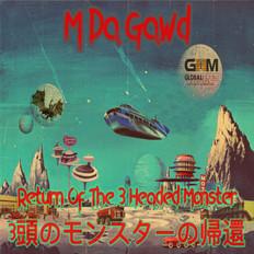 Return of the 3 Headed Monster EP