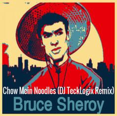 Chow Mein Noodles (DJ TeckLogix Remix)