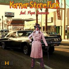 Papii Suavecito - Korner Store Funk